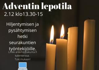 Kaksi kynttilää palamassa. Teksti Adventin lepotila 2.12.klo 13.30-15. Hiljentymisen ja pysähtymisen hetki seurakunnan työntekijöille.